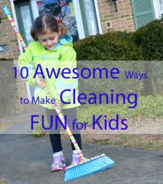 Ways to Make Cleaning Fun for Kids