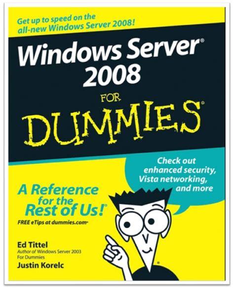 windows server tutorials windows server 2008 for dummies
