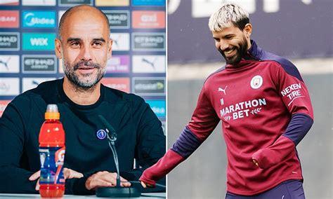 Manchester City boss Pep Guardiola believes Sergio Aguero ...