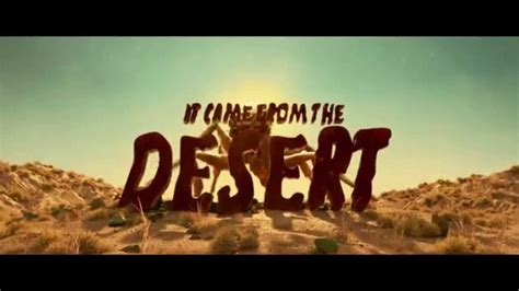 Came The by It Came From The Desert Teaser Trailer
