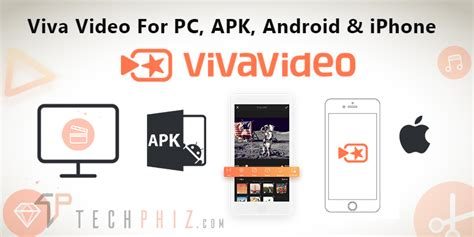 apk for iphone viva for pc apk android and iphone