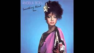 Stop Look Listen Angela Bofill YouTube