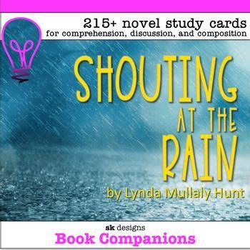 shouting   rain hunt  study discuss write