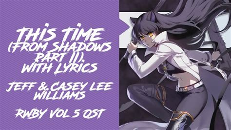 This Time (from Shadows Part Ii) With Lyrics