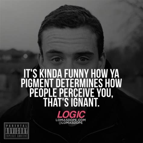 Logic Rapper Quotes About Life