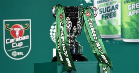 Carabao Cup quarter-final draw as it happened: Clubs learn ...