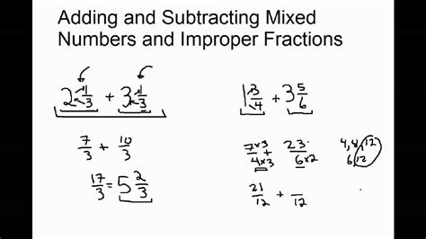 adding  subtracting mixed numbers  improper