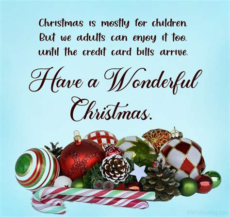 Writing meaningful messages in cards is a nice way to go if those you write to have religious beliefs about the holiday. 100+ Funny Christmas Wishes, Messages and Greetings - THE FEDERAL