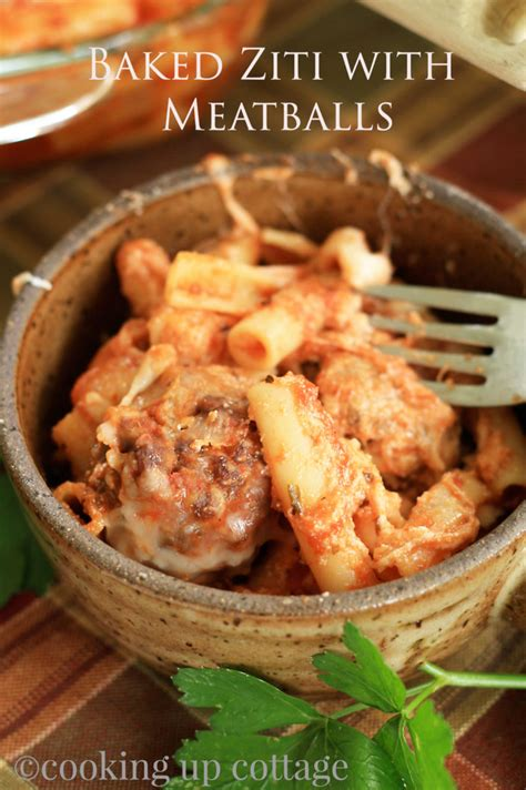 baked ziti with meatballs main dishes cooking up cottage