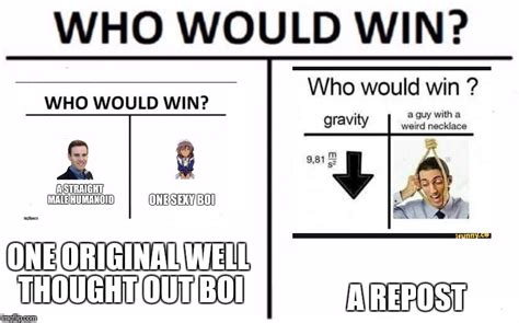 Who Meme - who would win meme imgflip