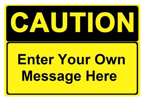 caution sign template custom caution sign specify your own message industrial signs