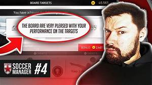 COMPLETING BOARD OBJECTIVES! - New Star Soccer Manager #04 ...