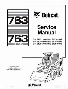 Bobcat 763 Skid Steer Loader Service Repair Manual S  N