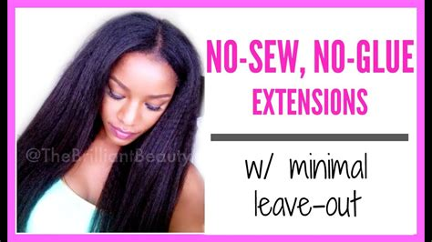 glue  sew extensions  natural  relaxed hair