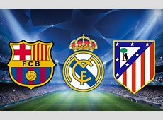 Barcelona, Real and Atlético in the quarterfinal Spain
