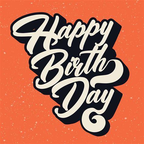happy birthday typography vector design happy birthday
