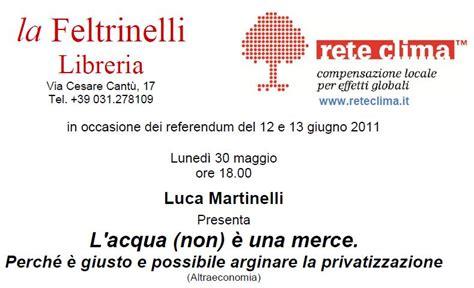 Libreria Feltrinelli Como by La Feltrinelli E Rete Clima Discussioni Sull Acqua