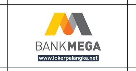 lowongan kerja pt bank mega juli  lowongan kerja