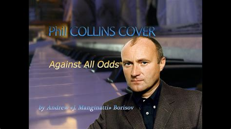 Against All Odds (Take a Look at Me Now) [Phil Collins ...
