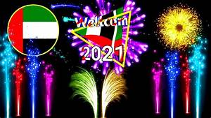 Happy New Year 2021 | Dubai 🇦🇪 | Welcome in Dubai 2021 Fireworks 🍾🍷👈👈 - YouTube
