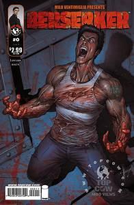 Berserker #0...Produced By Milo Ventimiglia - Comic Vine