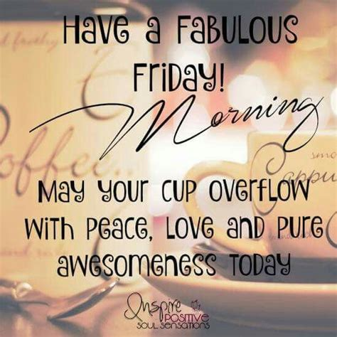 Friday Quotes 1000 Friday Morning Quotes On Morning Quotes