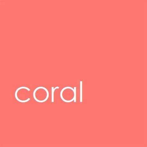 coral color coral color colors 隹 2019 雎 coral color coral colour
