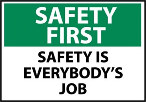 Safety First Sign  Safety Is Everybody's Job  Large. Dish Network Hd Channel List. How To Know If You Have Allergies. Labor Law Requirements Insurance Quotes In Ri. How Soon Can You Refinance A Mortgage. First Ambulance Service Tax Free Income Funds. Beauty School Indianapolis Rent An Email List. Open Source Remote Support Software. Town And Country Lumberton Nc