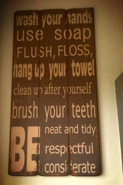 bathroom quoteusing  fence pickets quotes pinterest