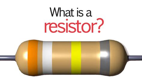 What Is A Resistor? Youtube