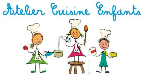 atelier cuisine enfants atelier cuisine pour enfants couhe