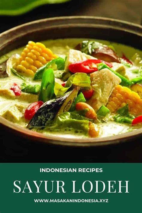 5 resep membuat sambal, sederhana dan sangat mudah. RESEP MASAKAN SAYUR LODEH HIJAU - RESEP MASAKAN INDONESIA