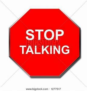 Stop Talking Sign Image & Photo | Bigstock