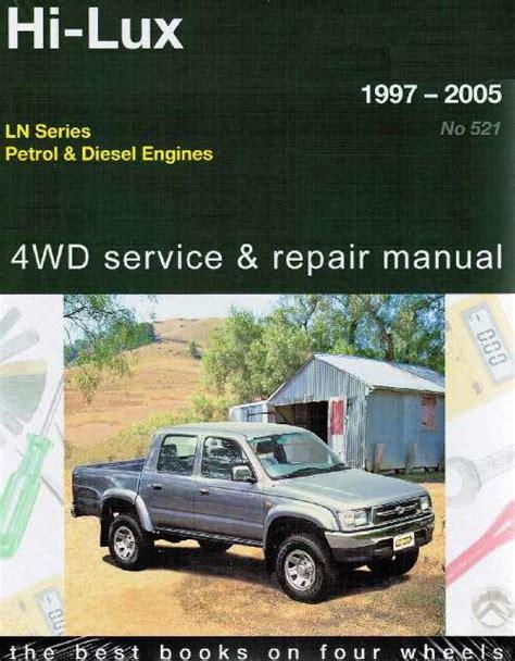 free online auto service manuals 1994 toyota xtra auto manual toyota hi lux ln petrol and diesel l 1997 2005 repair manual new sagin workshop car manuals