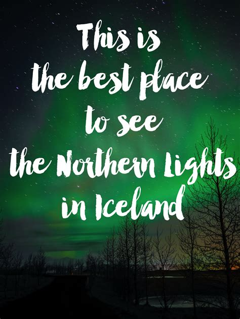 best place to see northern lights in iceland this is the best place to see the northern lights in