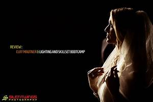 Cliff Mautner's Lighting and Skillset Bootcamp ...