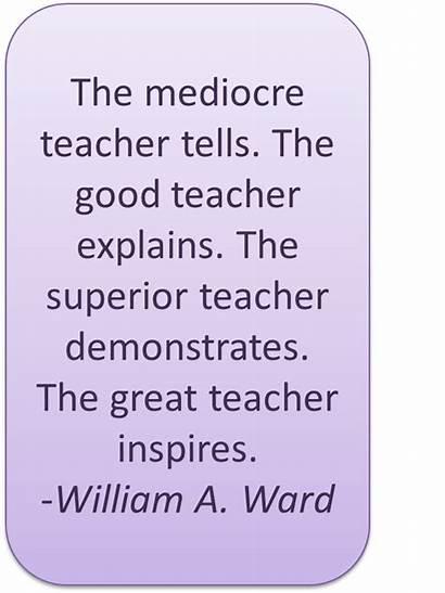 Quotes Inspirational Teachers Teacher Appreciation Teaching Motivational