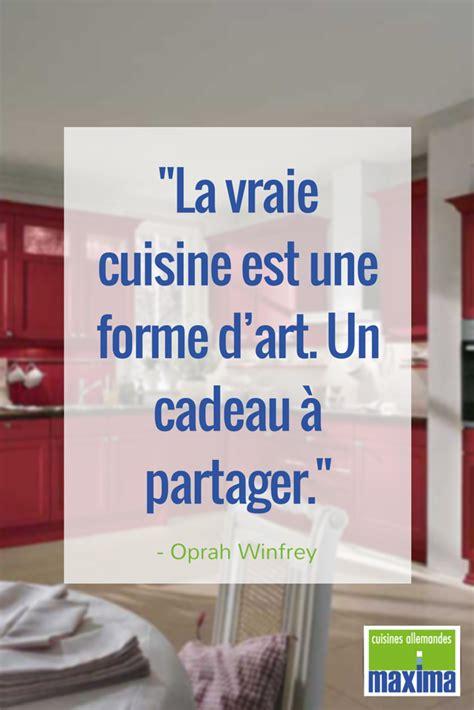 citation quot la vraie cuisine est une forme d quot