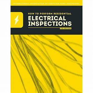 How To Perform Electrical Inspections Book  U2013 Inspector Outlet