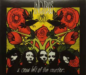 incubus  crow left   murder  cd discogs