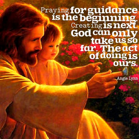 Praying For Guidance Quotes