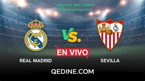 Real Madrid vs. Sevilla EN VIVO: Horarios y canales TV ...