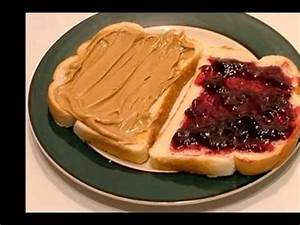 How to Make a Peanut Butter and Jelly Sandwich - YouTube