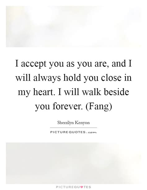 You Will Always Hold My Heart Quotes