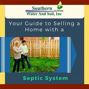 Your Guide To Selling A Home With A Septic System