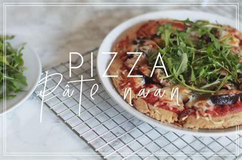 julie cuisine le monde pizza pâte naan