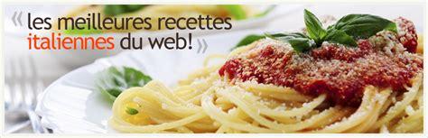 site de cuisine italienne cuisine italie recettes de cuisine italienne