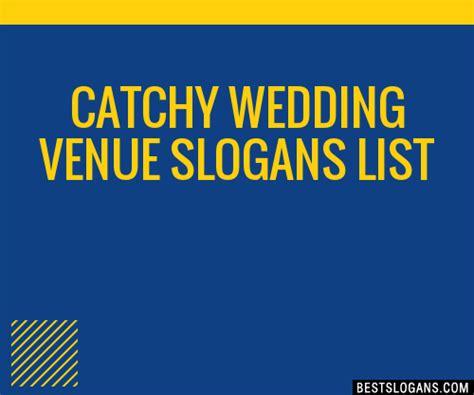 catchy wedding venue slogans list taglines phrases