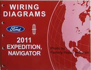 2011 Ford Expedition And Lincoln Navigator Electrical Wiring Diagrams Manual