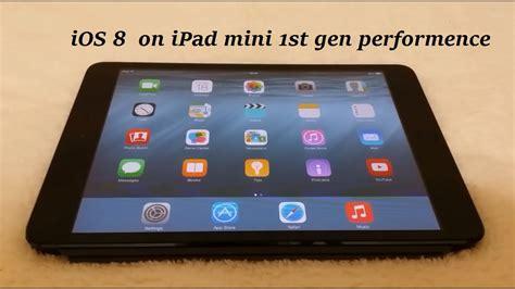 ipad mini st gen ios  speed performence youtube